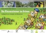 Das Klassenzimmer im Grünen - Leitfaden für ein Schuljahr mit Obstwiesen